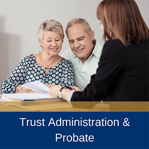 Trust-Administration-&-Probate